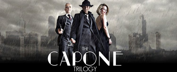 The Capone Trilogy by Jethro Compton Productions