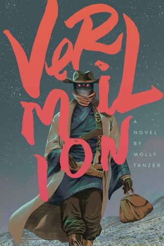 Vemilion by Molly Tanzer. Cover by Dalton Rose, design by Osiel Gomez